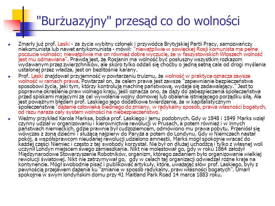 Burżuazyjny przesąd co do wolności Zmarły już prof.