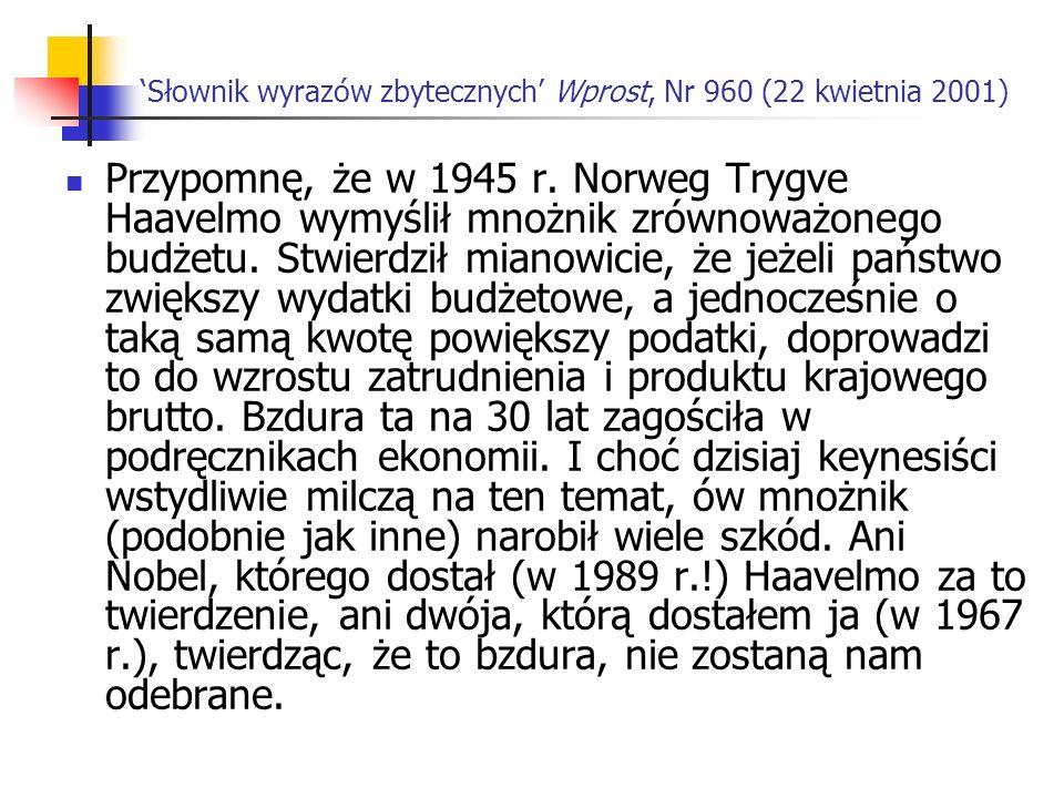 Słownik wyrazów zbytecznych Wprost, Nr 960 (22 kwietnia 2001) Przypomnę, że w 1945 r.