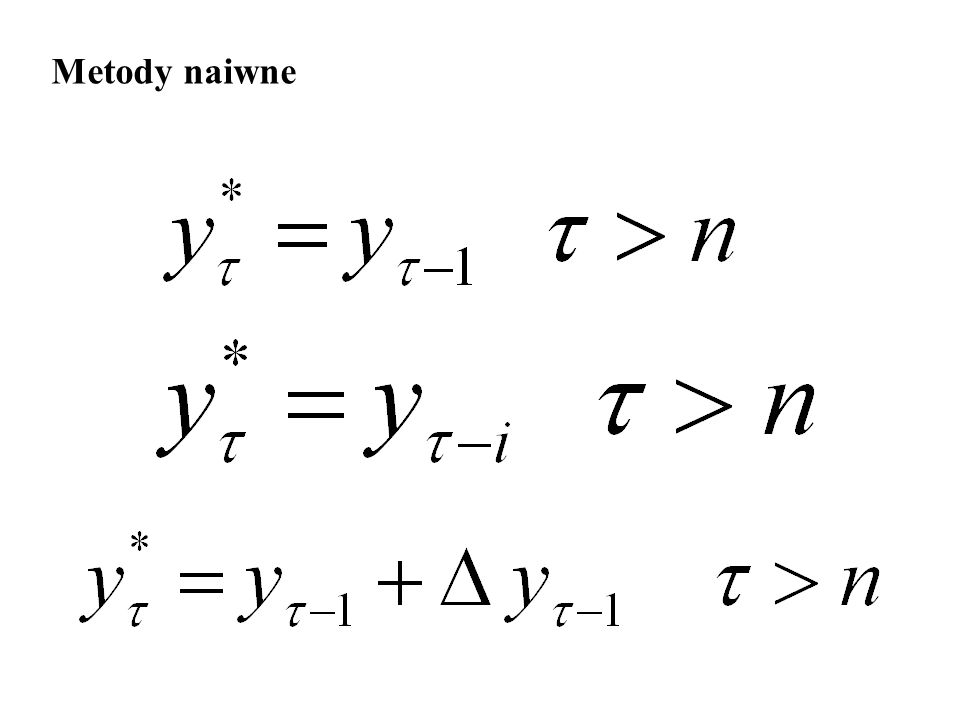 Metody naiwne