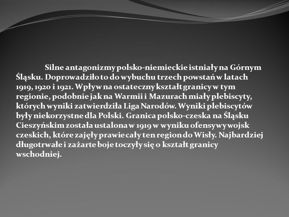 Silne antagonizmy polsko-niemieckie istniały na Górnym Śląsku. Doprowadziło to do wybuchu trzech powstań w latach 1919, 1920 i 1921. Wpływ na ostatecz