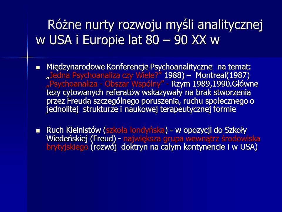Różne nurty rozwoju myśli analitycznej w USA i Europie lat 80 – 90 XX w Różne nurty rozwoju myśli analitycznej w USA i Europie lat 80 – 90 XX w Między