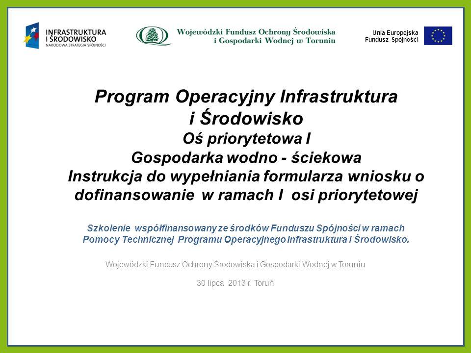 Unia Europejska Fundusz Spójności WNIOSEK O DOFINANSOWANIE INFORMACJE OGÓLNE Wniosek o dofinansowanie: http://www.funduszspojnosci.gov.pl/20072013/Dokumenty/Wniosek+o+ dofinansowanie/ Instrukcja do wypełnienia formularza wniosku o dofinansowanie w ramach Programu Operacyjnego Infrastruktura i Środowisko (wersja listopad 2009 r.) dostępna jest na stronach internetowych: http://www.pois.gov.pl/Dokumenty/Wzorydokumentow/Documents/0911 19_instrukcja_WoD_I_II_III_infra.pdf Generator wniosków https://generator-pois.pl 2