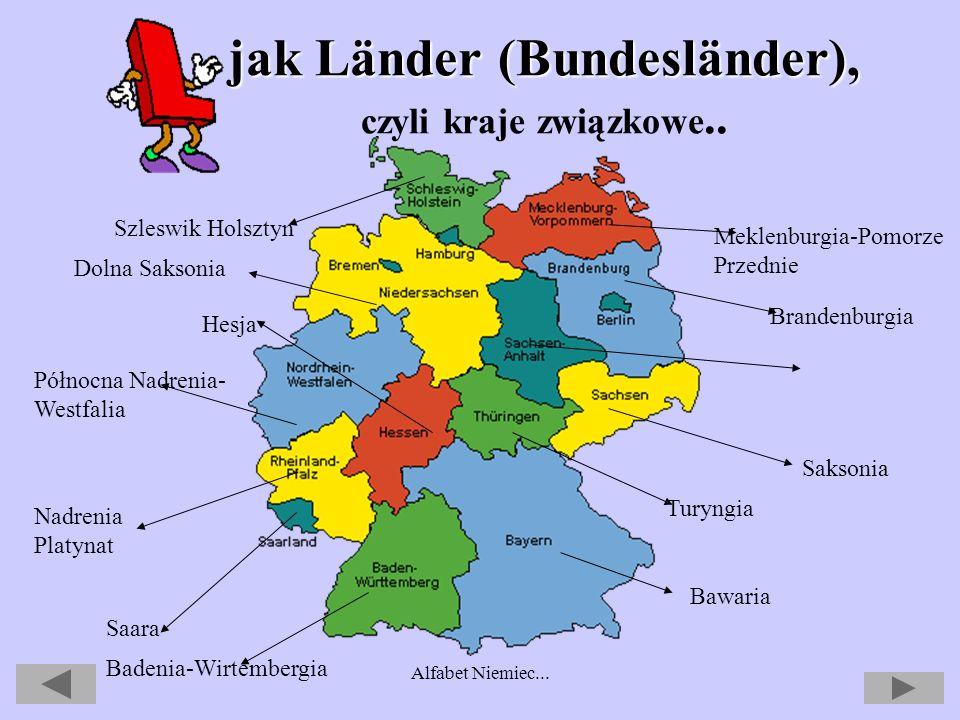 Alfabet Niemiec... jak Karneval czyli karnawał... jak Karneval, czyli karnawał... Karnawał jest zwany w Niemczech 5 porą roku. Zaczyna się 11.11 o god