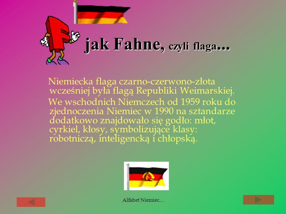 Alfabet Niemiec... Ludność Niemiec stanowi 21,9% ogólnej liczby ludności w Unii Europejskiej. Obecnie Niemcy mają w Radzie Ministrów Unii Europejskiej