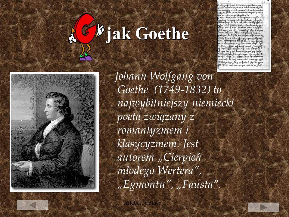 Alfabet Niemiec... jak Fahne, czyli flaga... Niemiecka flaga czarno-czerwono-złota wcześniej była flagą Republiki Weimarskiej. We wschodnich Niemczech