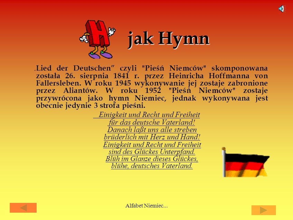 Alfabet Niemiec... jak Goethe Johann Wolfgang von Goethe (1749-1832) to najwybitniejszy niemiecki poeta związany z romantyzmem i klasycyzmem. Jest aut