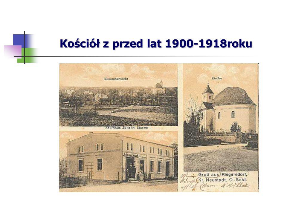Kościół z przed lat 1900-1918roku Kościół z przed lat 1900-1918roku