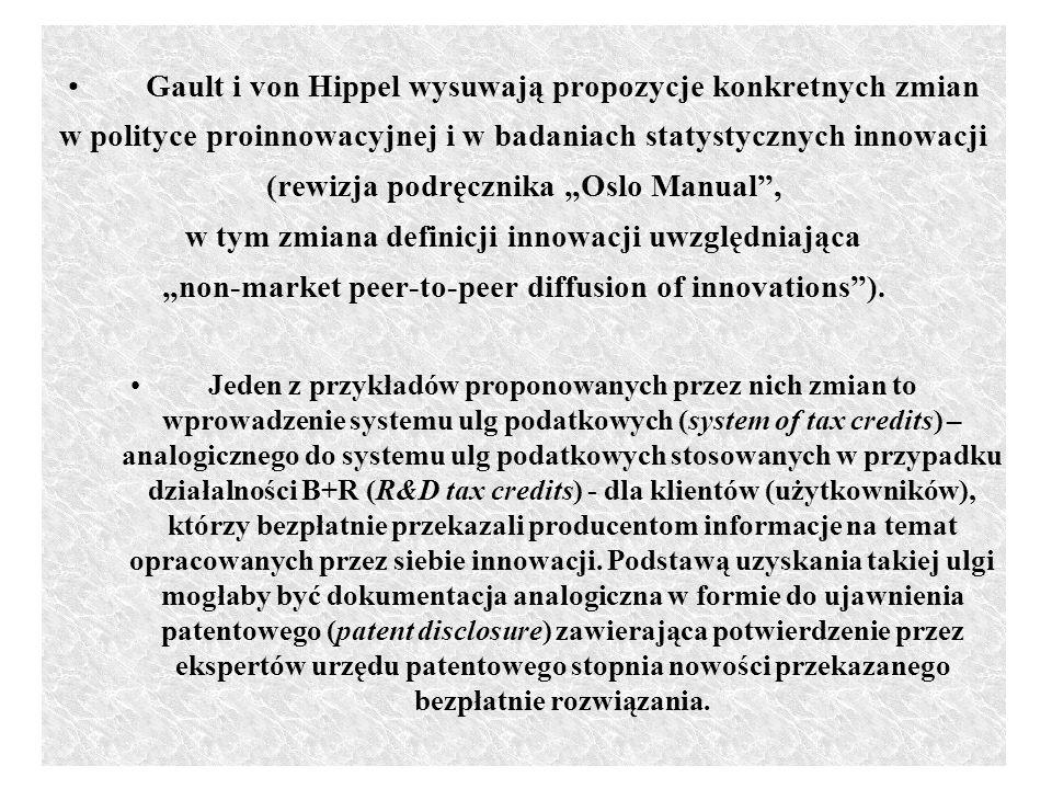 Gault i von Hippel wysuwają propozycje konkretnych zmian w polityce proinnowacyjnej i w badaniach statystycznych innowacji (rewizja podręcznika Oslo Manual, w tym zmiana definicji innowacji uwzględniająca non-market peer-to-peer diffusion of innovations).