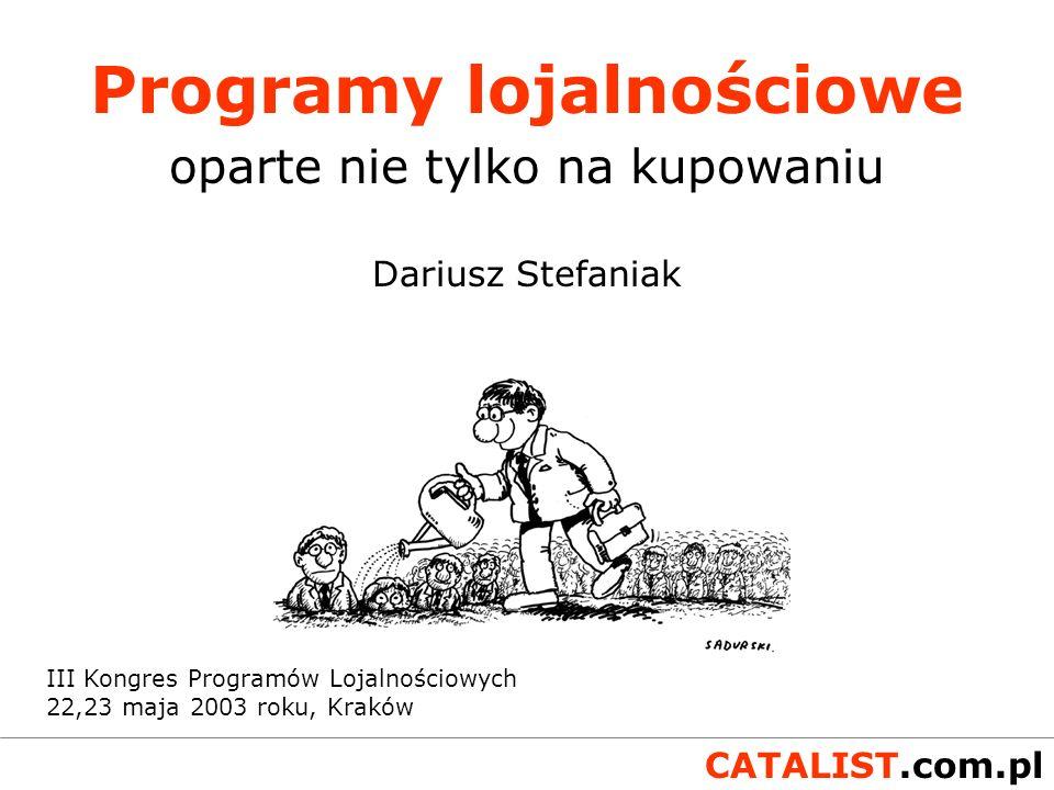CATALIST.com.pl Dziękuję za uwagę i zapraszam do dyskusji Agencja interaktywna CATALIST Dariusz Stefaniak tel.