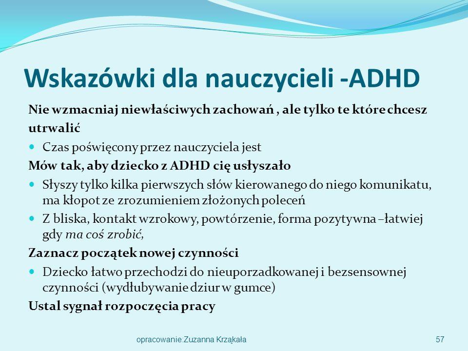 Przyczyny występowania ADHD Czynniki genetyczne Nieprawidłowości na poziomie receptorów dopaminy (mała aktywnośćtych receptorów)- Niedostateczne pobudzenie (co utrudnia dluższą koncentrację)-leki uspokajające –pogarszają stan dziecka.