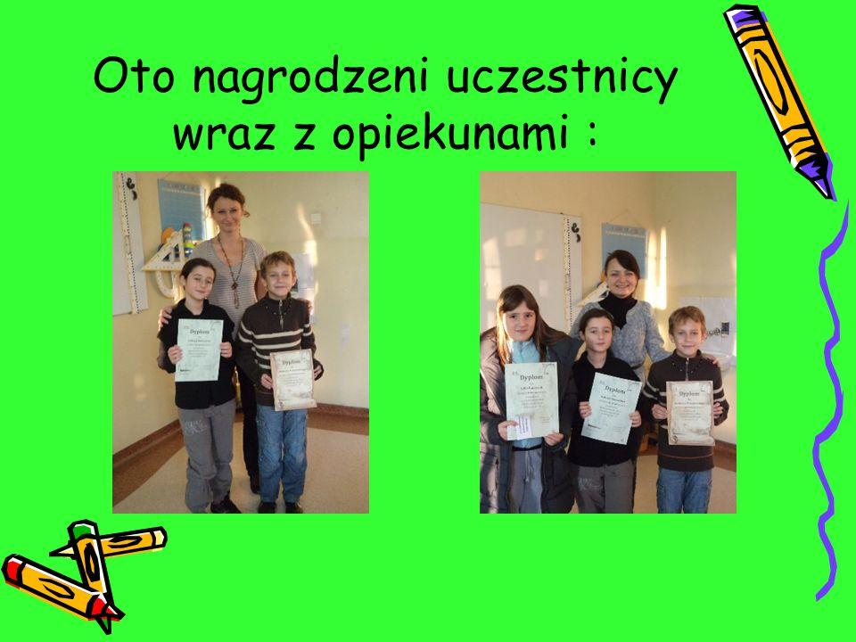 LAUREACI: Uczniowie nagrodzeni z klas VI: I miejsce: Filip Ulanowski kl.