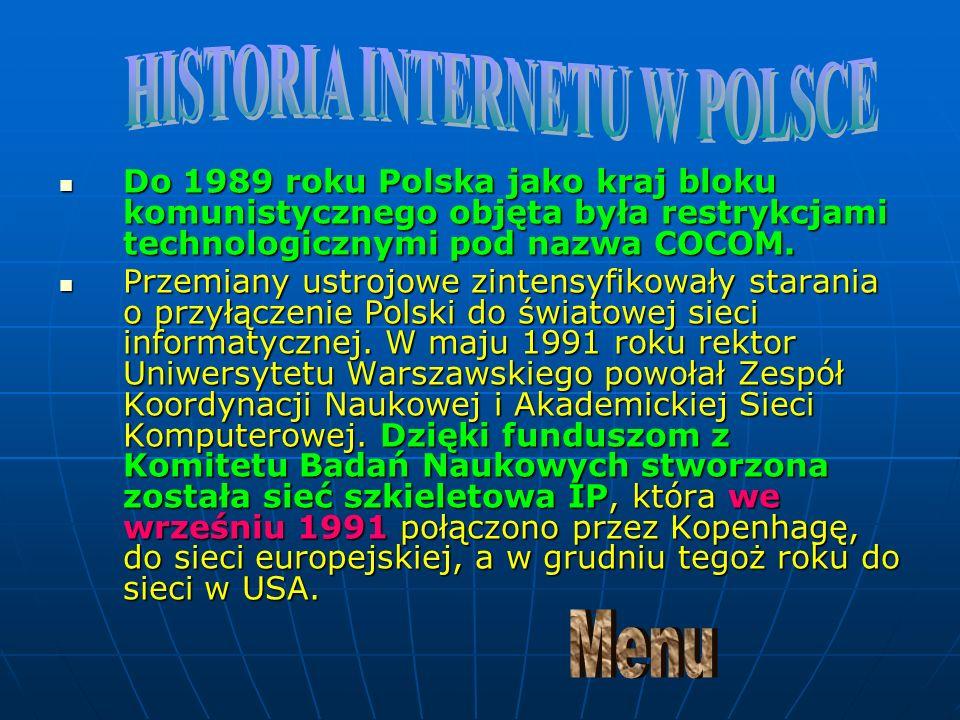 Do 1989 roku Polska jako kraj bloku komunistycznego objęta była restrykcjami technologicznymi pod nazwa COCOM.