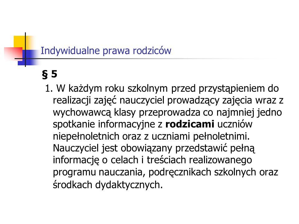 Indywidualne prawa rodziców § 5 1.
