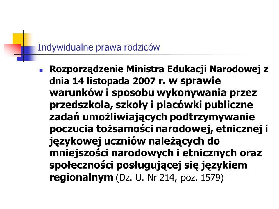 Indywidualne prawa rodziców Rozporządzenie Ministra Edukacji Narodowej z dnia 14 listopada 2007 r.