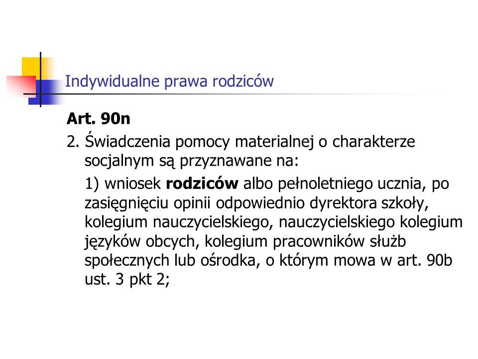 Indywidualne prawa rodziców Art.90n 2.