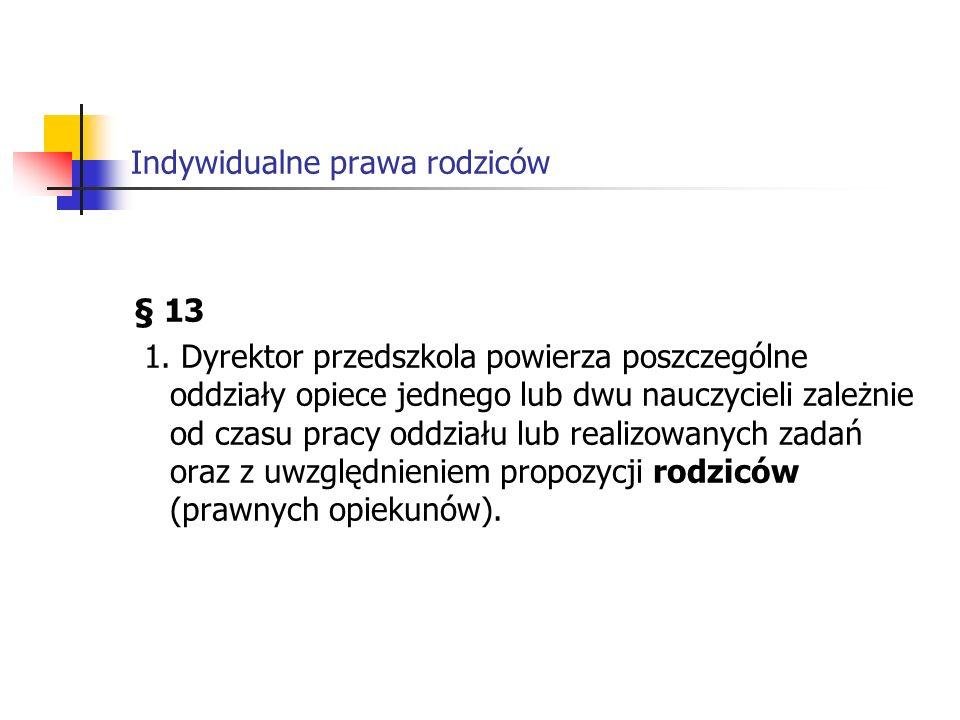 Indywidualne prawa rodziców § 13 1.