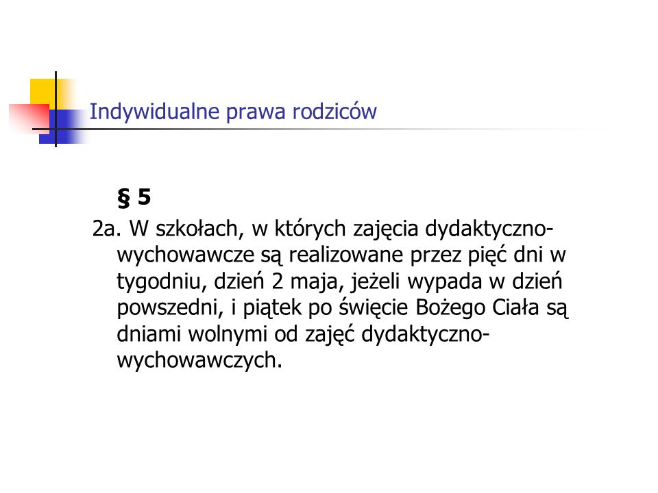 Indywidualne prawa rodziców § 5 2a.