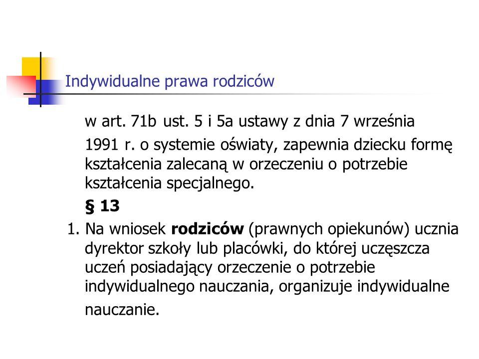 Indywidualne prawa rodziców w art.71b ust. 5 i 5a ustawy z dnia 7 września 1991 r.