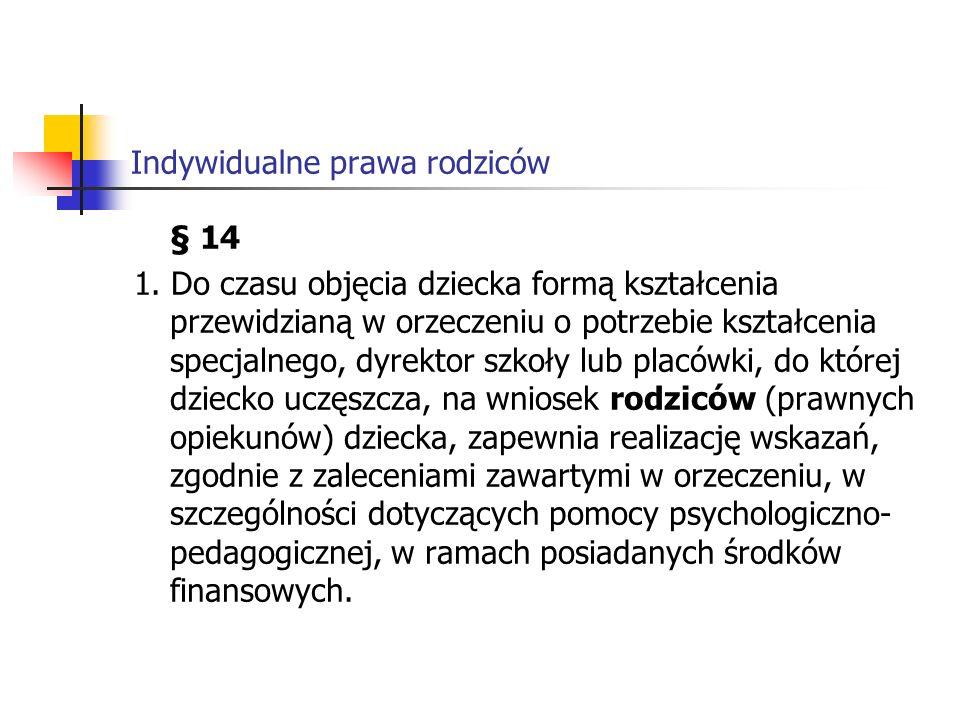 Indywidualne prawa rodziców § 14 1.