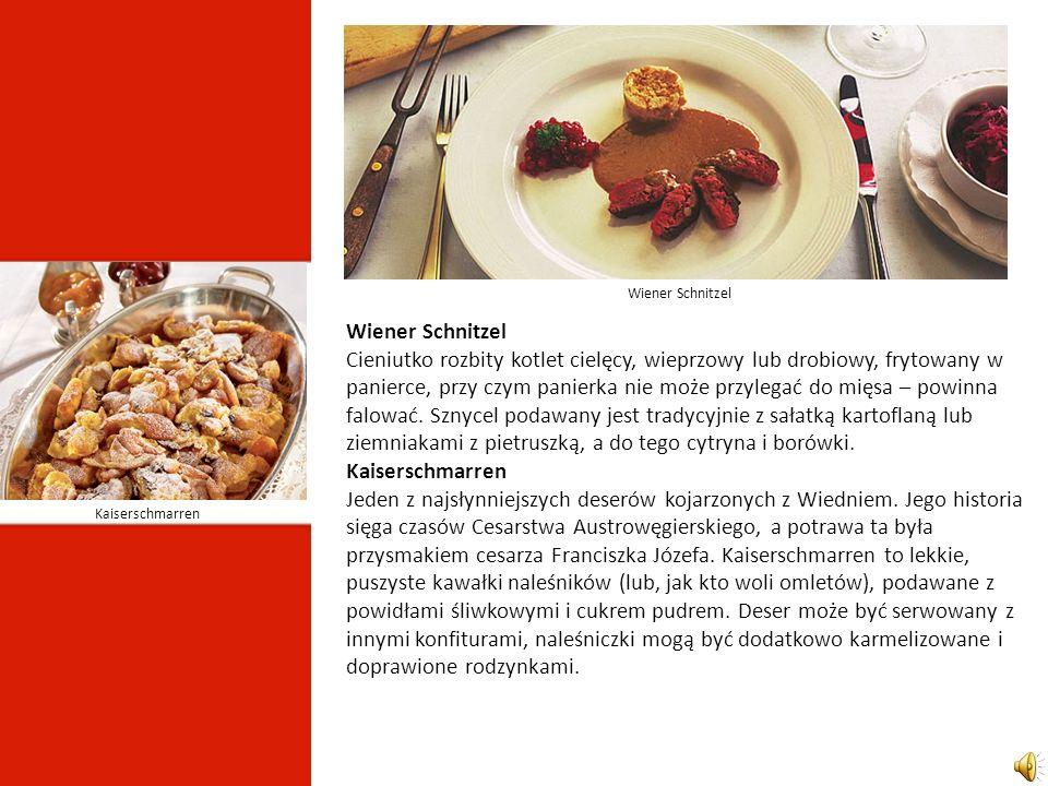 Wiener Schnitzel Cieniutko rozbity kotlet cielęcy, wieprzowy lub drobiowy, frytowany w panierce, przy czym panierka nie może przylegać do mięsa – powinna falować.
