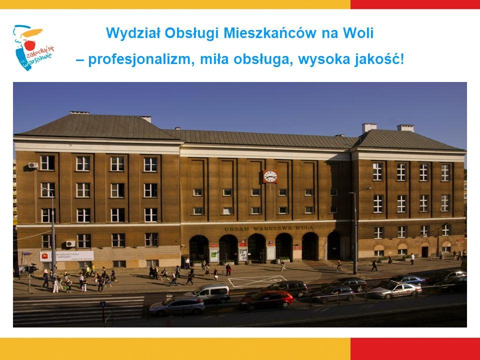 Wydział Obsługi Mieszkańców na Woli – profesjonalizm, miła obsługa, wysoka jakość!