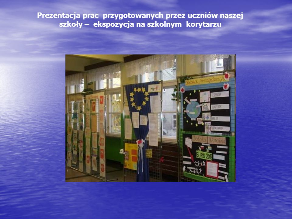Prezentacja prac przygotowanych przez uczniów naszej szkoły – ekspozycja na szkolnym korytarzu
