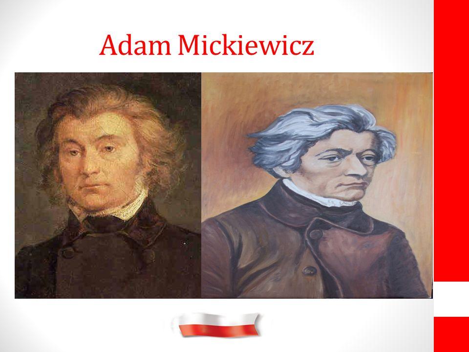 Adam Bernard Mickiewicz herbu Poraj (ur.24 grudnia 1798 w Zaosiu lub Nowogródku, zm.