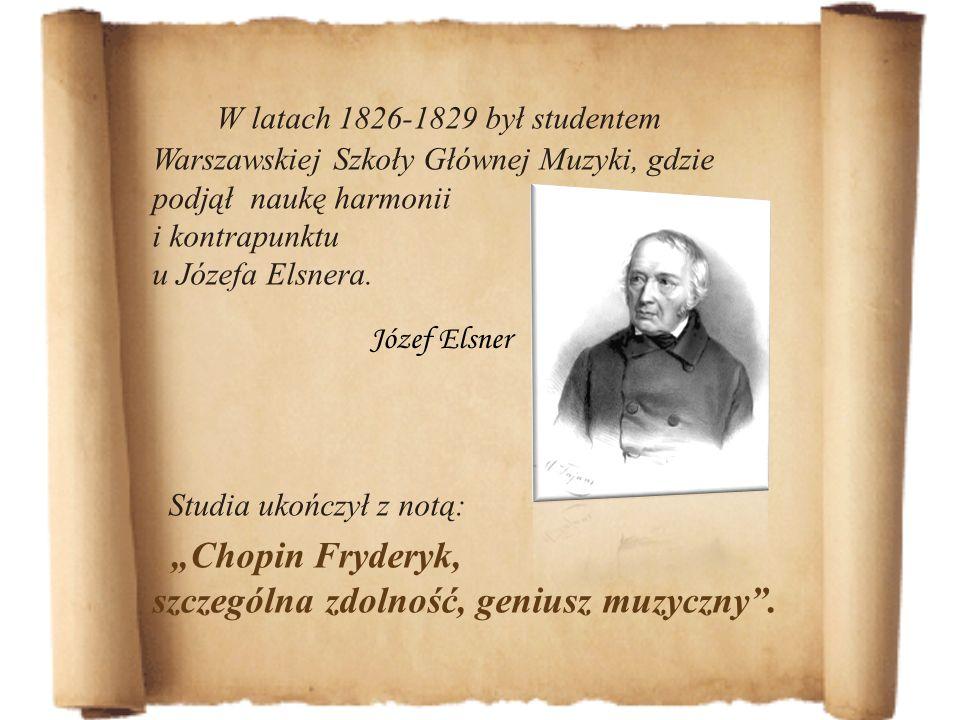 W latach 1826-1829 był studentem Warszawskiej Szkoły Głównej Muzyki, gdzie podjął naukę harmonii i kontrapunktu u Józefa Elsnera. Studia ukończył z no
