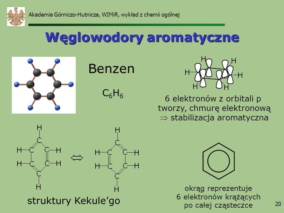 20 Węglowodory aromatyczne Benzen C6H6C6H6 struktury Kekulego okrąg reprezentuje 6 elektronów krążących po całej cząsteczce 6 elektronów z orbitali p