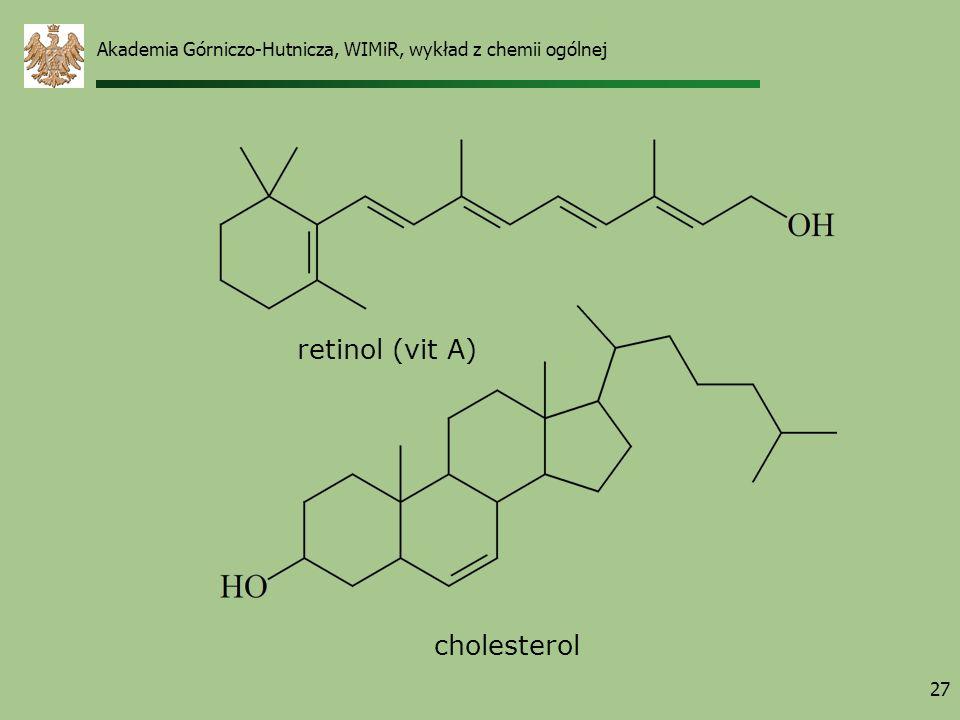 Akademia Górniczo-Hutnicza, WIMiR, wykład z chemii ogólnej 27 retinol (vit A) cholesterol