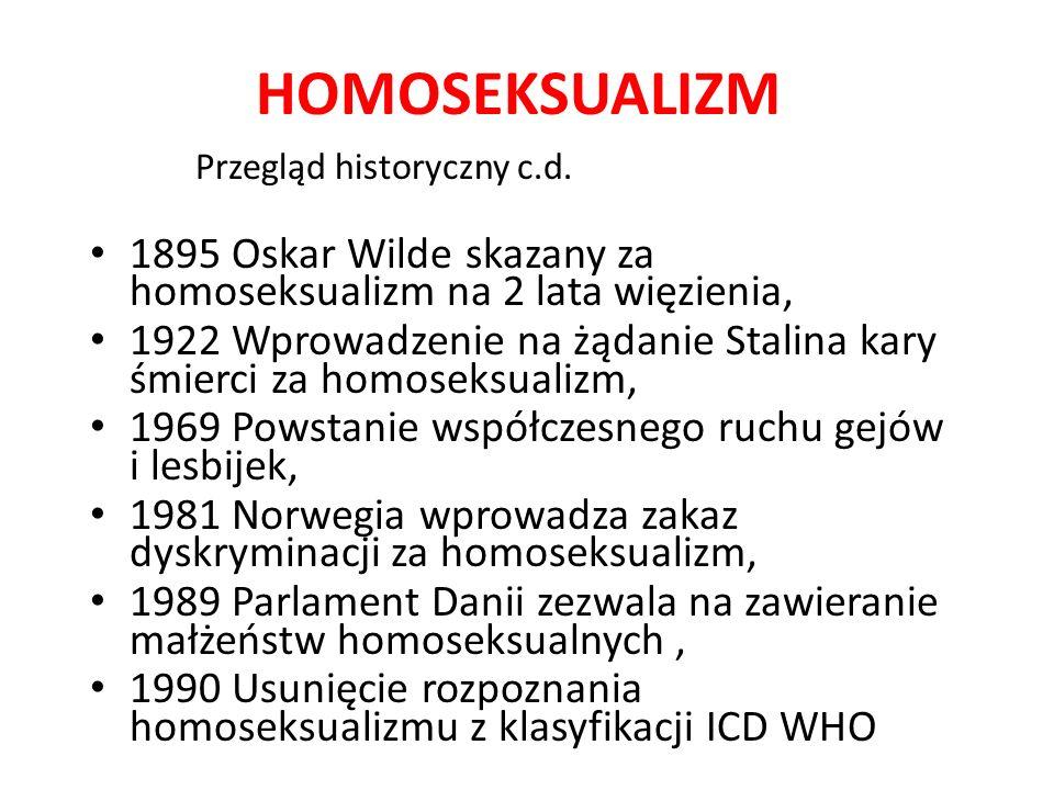 HOMOSEKSUALIZM Przegląd historyczny c.d.