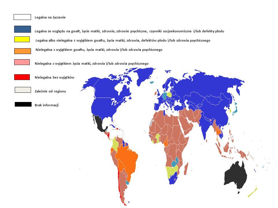 Legalna na życzenie Legalna ze względu na gwałt, życie matki, zdrowie, zdrowie psychiczne, czynniki socjoekonomiczne i/lub defekty płodu Legalna albo nielegalna z wyjątkiem gwałtu, życia matki, zdrowia, defektów płodu i/lub zdrowia psychicznego Nielegalna z wyjątkiem gwałtu, życia matki, zdrowia i/lub zdrowia psychicznego Nielegalna z wyjątkiem życia matki, zdrowia i/lub zdrowia psychicznego Nielegalna bez wyjątków Zależnie od regionu Brak informacji