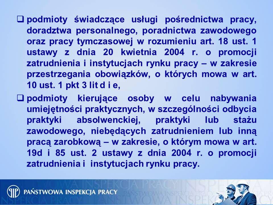podmioty świadczące usługi pośrednictwa pracy, doradztwa personalnego, poradnictwa zawodowego oraz pracy tymczasowej w rozumieniu art. 18 ust. 1 ustaw