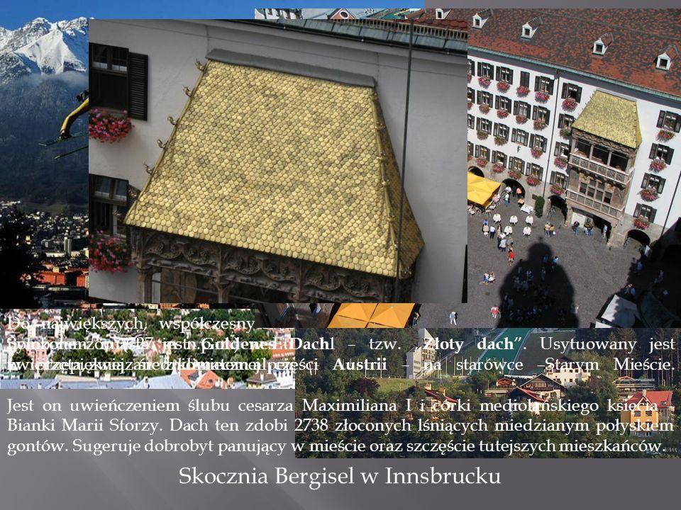 Stolica Tyrolu, kraju turystyki i sportowych uciech.