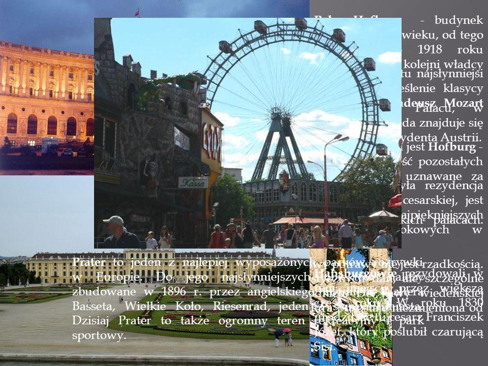 Stolica i największe miasto Austrii.