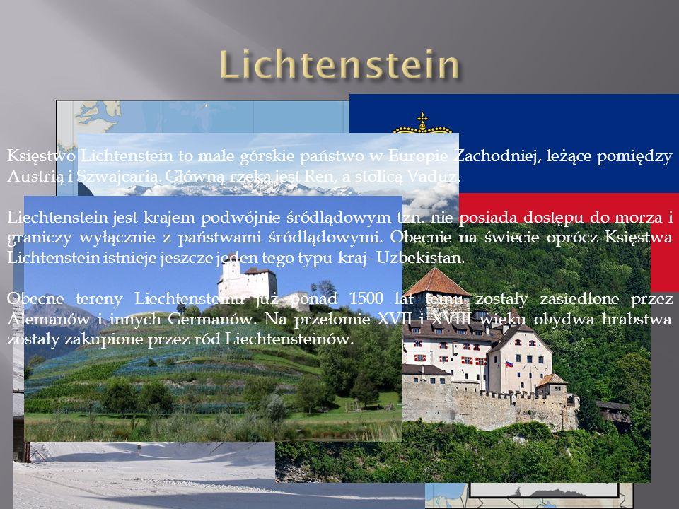 Księstwo Lichtenstein to małe górskie państwo w Europie Zachodniej, leżące pomiędzy Austrią i Szwajcarią.
