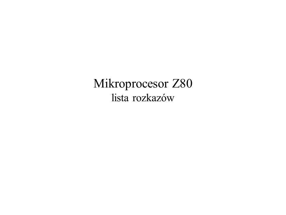 Mikroprocesor Z80 lista rozkazów