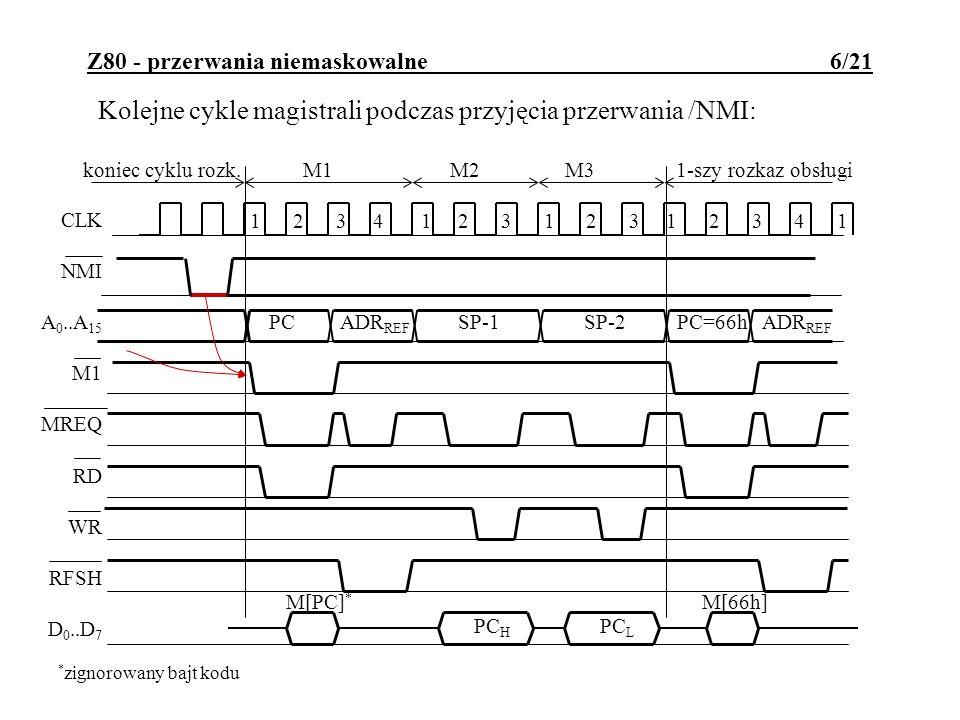 Z80 - przerwania maskowalne 7/21 Cechy przerwań maskowalnych Z80: wejście /INT aktywne niskim poziomem; czas trwania sygnału przerywającego musi być dostatecznie długi (warunek: T IMP >najdłuższy czas wykonania rozkazu przez P); rozpoczęcie obsługi przerwania jest sygnalizowane specjalnym cyklem M1 (/M1=0 i /IORQ=0); sygnał przerwania musi być wycofany przed zakończeniem jego obsługi; po resecie sprzętowym są zablokowane; mogą być programowo włączane i wyłączane; dostępne są 3 tryby obsługi;