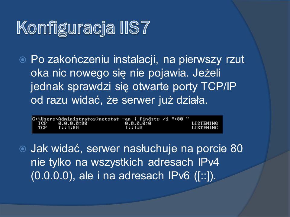 Jak się łatwo domyślić, w menu Start znajdują się narzędzia administracyjne, wybrane podczas instalacji.