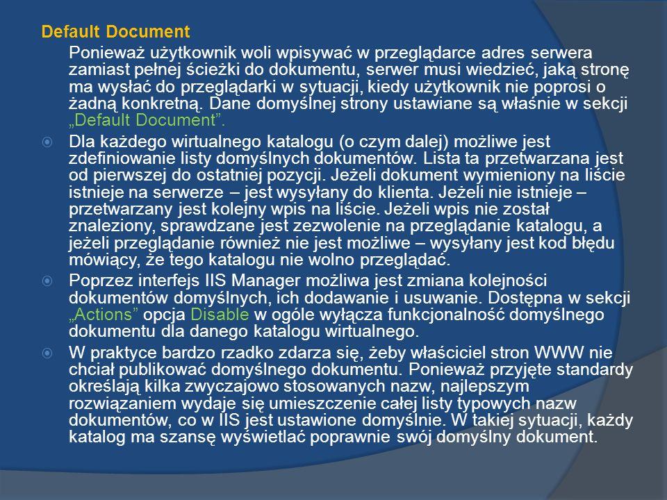 Directory Browsing Opcja Directory Browsing odpowiada za uprawnienia do przeglądania katalogów serwera.