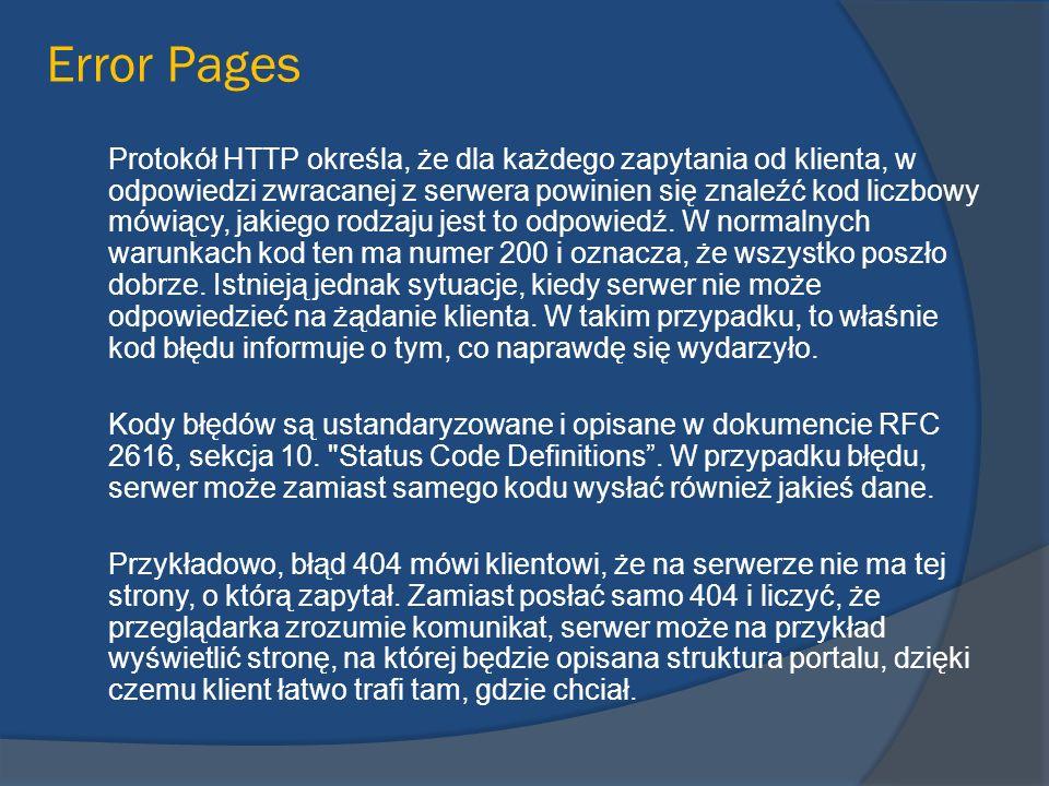 Protokół HTTP określa, że dla każdego zapytania od klienta, w odpowiedzi zwracanej z serwera powinien się znaleźć kod liczbowy mówiący, jakiego rodzaj