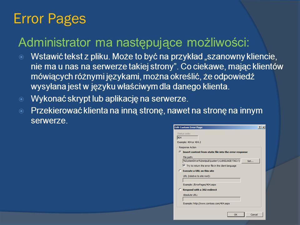 Administrator ma następujące możliwości: Wstawić tekst z pliku. Może to być na przykład szanowny kliencie, nie ma u nas na serwerze takiej strony. Co