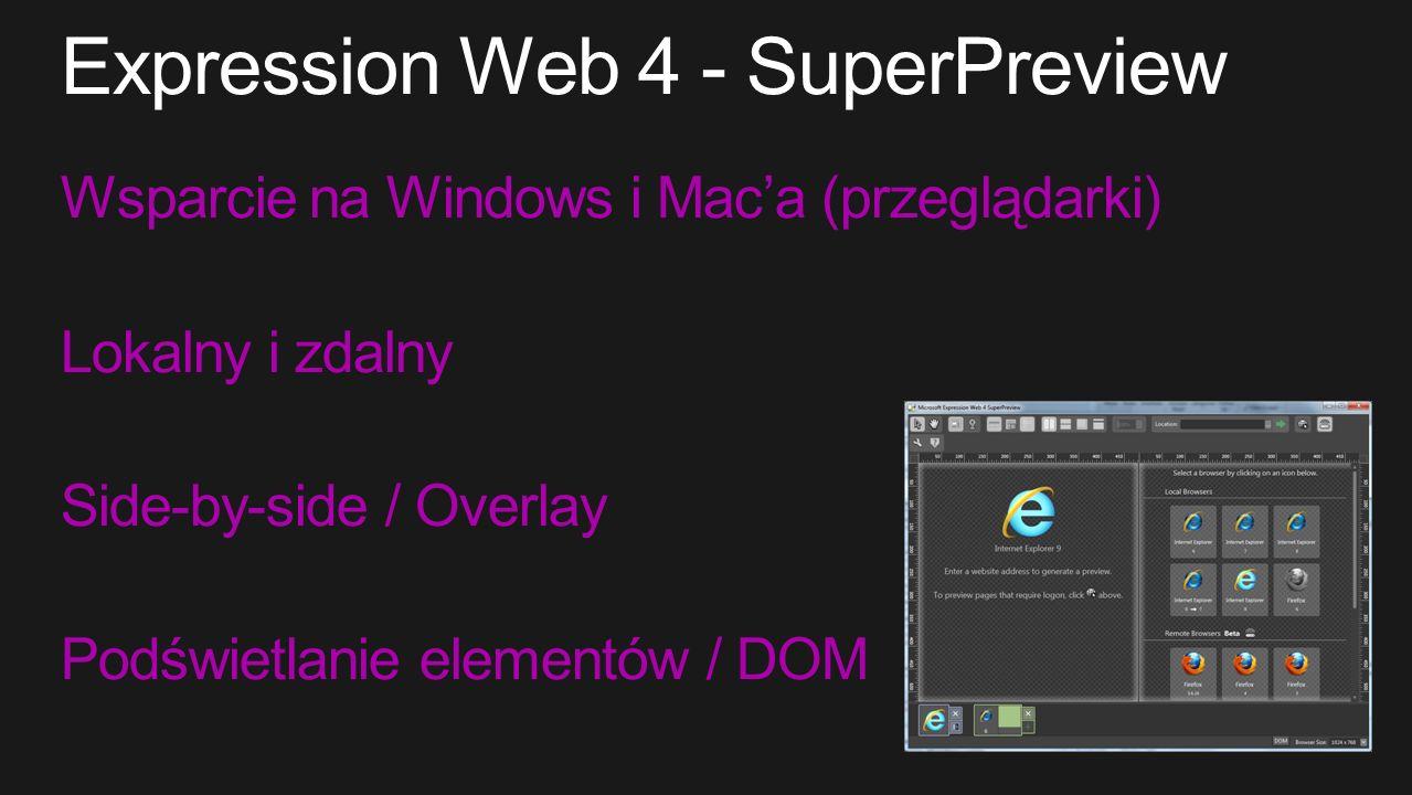 Wsparcie na Windows i Maca (przeglądarki) Lokalny i zdalny Side-by-side / Overlay Podświetlanie elementów / DOM