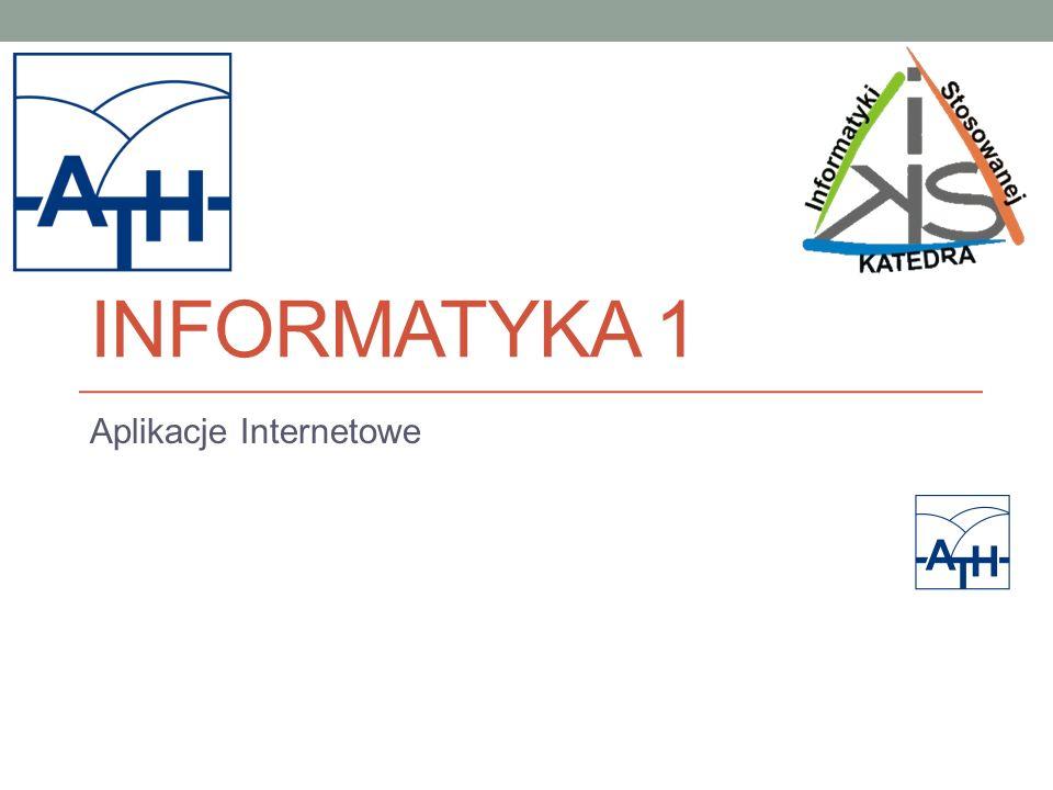 INFORMATYKA 1 Aplikacje Internetowe