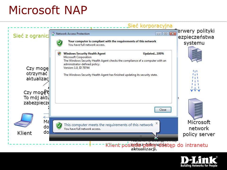 Prośba o dostęp. To mój nowy status zabezpieczeń Microsoftnetwork policy server Klient Seria xStack Serweryaktualizacji Czy mogę otrzymać dostęp? To m