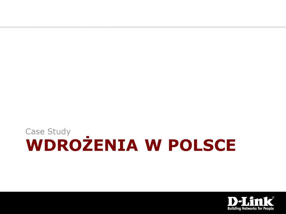 WDROŻENIA W POLSCE Case Study