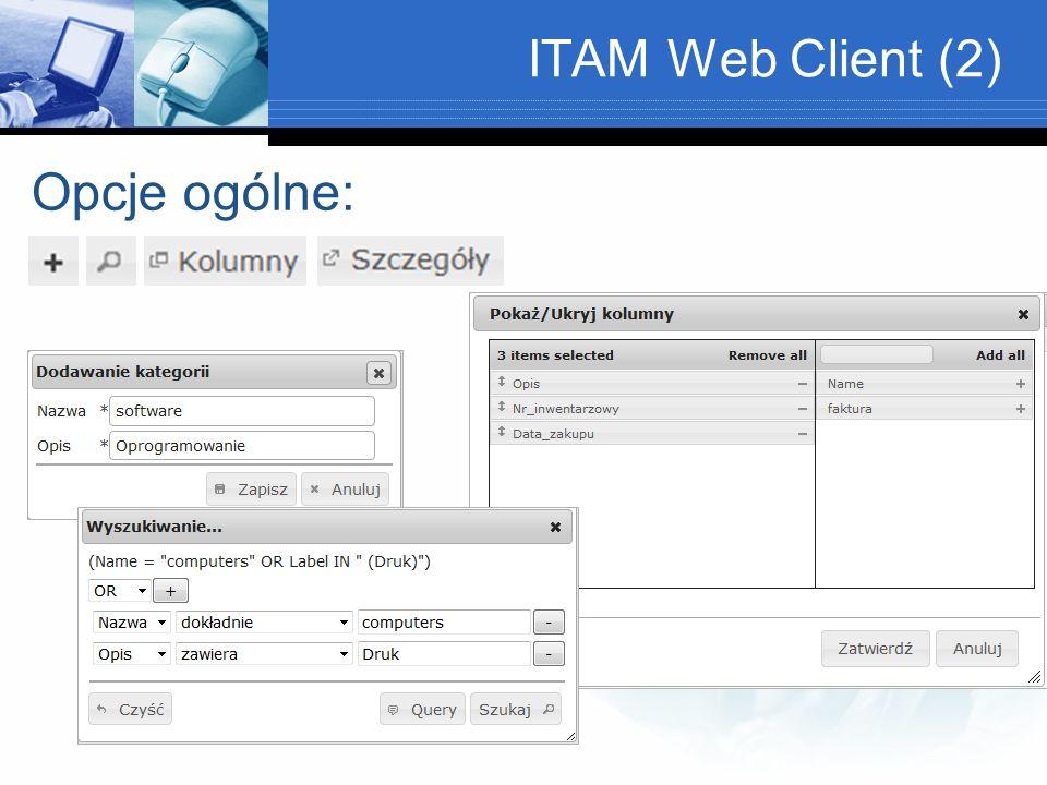 ITAM Web Client (2) Opcje ogólne: