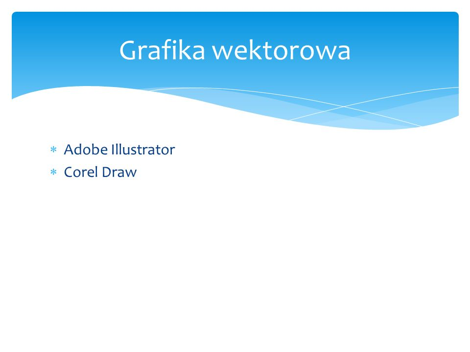 Adobe Illustrator Corel Draw Grafika wektorowa