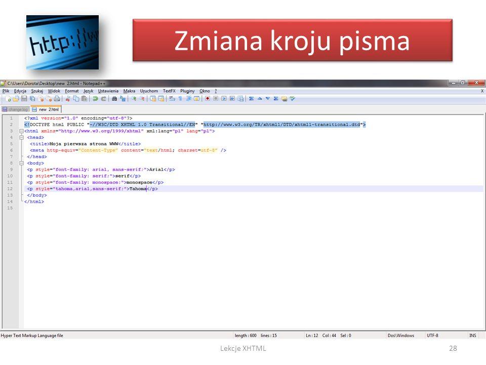 Zmiana kroju pisma 28Lekcje XHTML