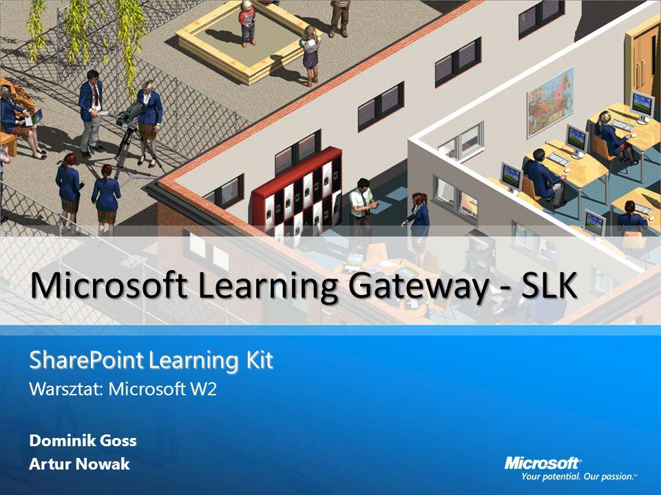 Agenda E-learning E-learning Wymagania Wymagania Microsoft Learning Gateway Microsoft Learning Gateway SLK SLK Narzędzia do budowy treści Narzędzia do budowy treści Warsztat Warsztat Pytania Pytania